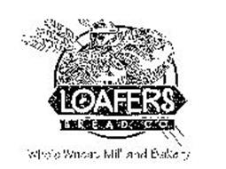 LOAFERS BREAD. CO. WHOLE WHEAT MILL AND BAKERY