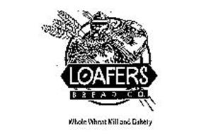 LOAFERS BREAD CO. WHOLE WHEAT MILL AND BAKERY