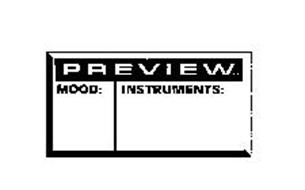 PREVIEW MOOD: INSTRUMENTS: