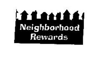 NEIGHBORHOOD REWARDS