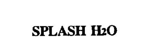 SPLASH H2O