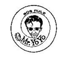 MR. YO YO BOB RULE