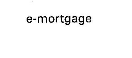E-MORTGAGE