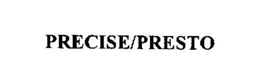 PRECISE/PRESTO