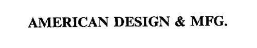 AMERICAN DESIGN & MFG.