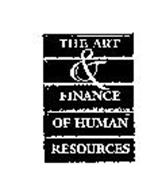 THE ART & FINANCE OF HUMAN RESOURCES