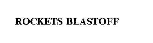 ROCKETS BLASTOFF