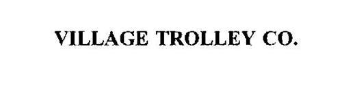 VILLAGE TROLLEY CO.