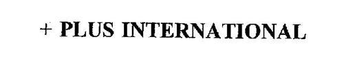 + PLUS INTERNATIONAL