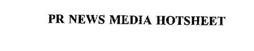 PR NEWS MEDIA HOTSHEET