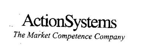 ACTIONSYSTEMS THE MARKET COMPETENCE COMPANY