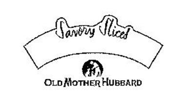 SAVORY SLICES OLD MOTHER HUBBARD
