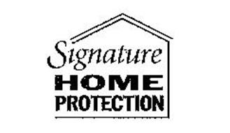 SIGNATURE HOME PROTECTION