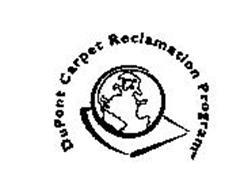 DUPONT CARPET RECLAMATION PROGRAM