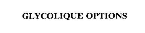 GLYCOLIQUE OPTIONS
