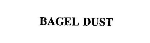 BAGEL DUST