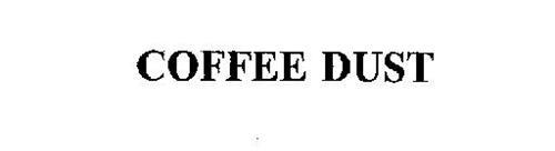 COFFEE DUST