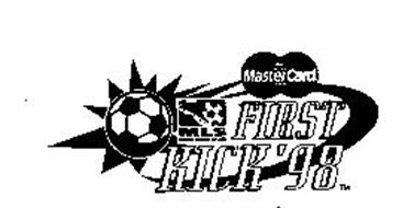 MAJOR LEAGUE SOCCER FIRST KICK