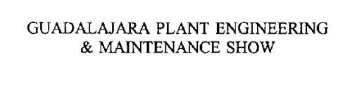 GUADALAJARA PLANT ENGINEERING & MAINTENANCE SHOW