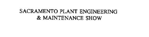 SACRAMENTO PLANT ENGINEERING & MAINTENANCE SHOW