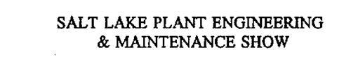 SALT LAKE PLANT ENGINEERING & MAINTENANCE SHOW