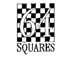 64 SQUARES