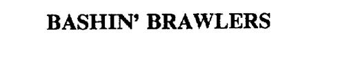 BASHIN' BRAWLERS
