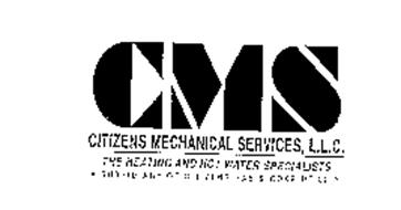 CMS CITIZENS MECHANICAL SERVICES, L.L.C. THE HEATING AND HOT WATER SPECIALISTS A SUBSIDIARY OF CITIZENS GAS & COKE UTILITY