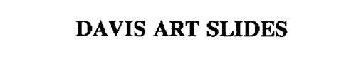 DAVIS ART SLIDES