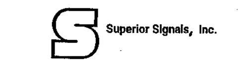 S SUPERIOR SIGNALS, INC.