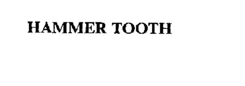 HAMMER TOOTH