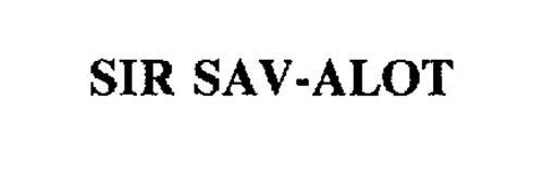 SIR SAV-ALOT