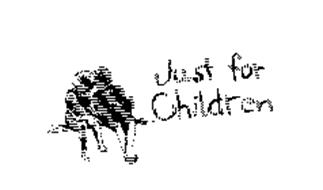 JUST FOR CHILDREN