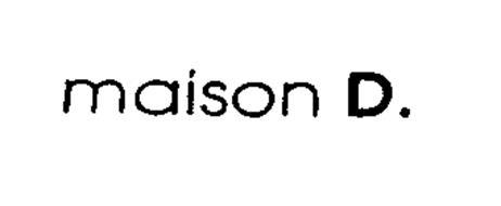 MAISON D.
