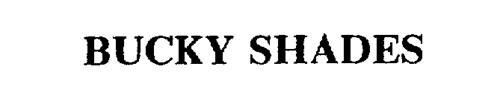 BUCKY SHADES