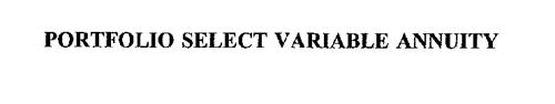 PORTFOLIO SELECT VARIABLE ANNUITY