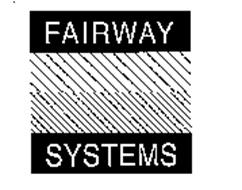 FAIRWAY SYSTEMS