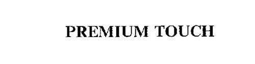 PREMIUM TOUCH