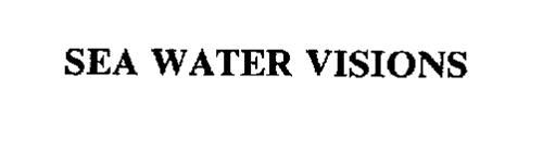SEA WATER VISIONS