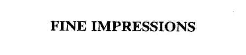 FINE IMPRESSIONS