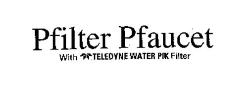 PFILTER PFAUCET WITH TELEDYNE WATER PIK FILTER
