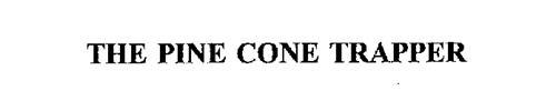 THE PINE CONE TRAPPER
