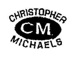 CM CHRISTOPHER MICHAELS