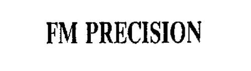 FM PRECISION