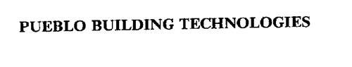 PUEBLO BUILDING TECHNOLOGIES