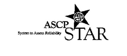 ASCP STAR SYSTEM TO ASSESS RELIABILITY