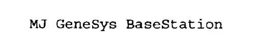 MJ GENESYS BASESTATION