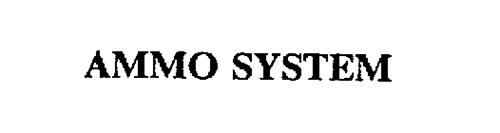 AMMO SYSTEM