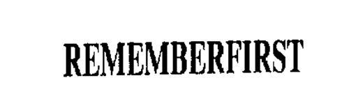 REMEMBERFIRST