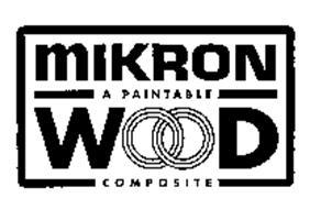 MIKRON WOOD A PAINTABLE COMPOSITE